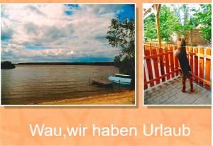 Dank für die Karte (Eigenproduktion), den schönen Blick auf die Terrasse des Bungalows und den Badesee.